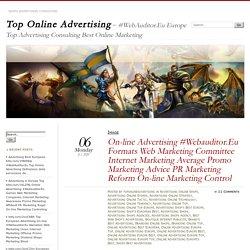 On-line Advertising #Webauditor.Eu Formats Web Marketing Committee Internet Marketing Average Promo Marketing Advice PR Marketing Reform On-line Marketing Control