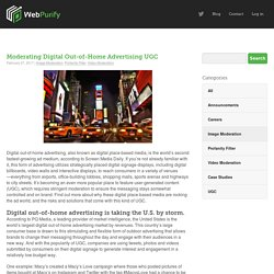 Moderating Digital Out-of-Home Advertising UGC