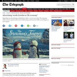 Advertising 'worth £100bn to UK economy'