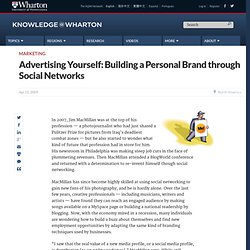Advertising Yourself: Building a Personal Brand through Social N