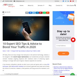 Top 10 SEO Tips & Advice to Boost Your Traffic in 2020