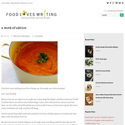 a word of advice | carrot soup | Food Loves Writing