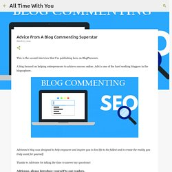 Advice From A Blog Commenting Superstar