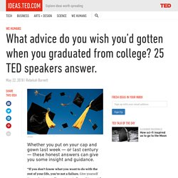 What advice do you wish you'd gotten when you graduated from college?