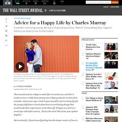 Advice for a Happy Life by Charles Murray