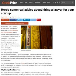 Here's some real advice about hiring a lawyer for your startup
