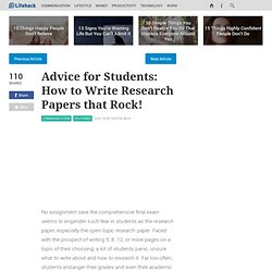 Advice for Students: How to Write Research Papers that Rock!
