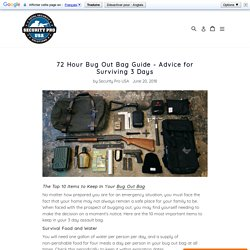 72 Hour Bug Out Bag Guide - Advice for Surviving 3 Days – Security Pro USA