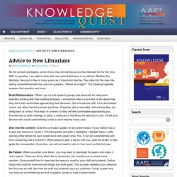 Advice to New Librarians