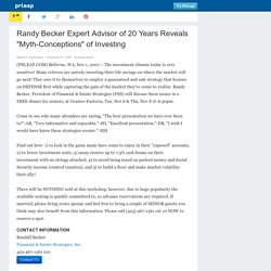 "Randy Becker Expert Advisor of 20 Years Reveals ""Myth-Conceptions"" of Investing"