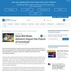 How Will Robo Advisors Impact the Future of Investing?