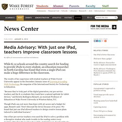 Media Advisory: With just one iPad, teachers improve classroom lessons