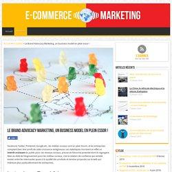 Le Brand Advocacy Marketing, un business model en plein essor !