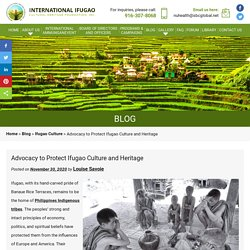Advocacy to Protect Ifugao Culture and Heritage