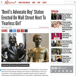 'Devil's Advocate Boy' Statue Erected On Wall Street Next To 'Fearless Girl'