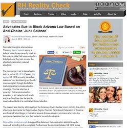 Arizona Anti-Choice 'Junk Science'