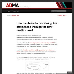 How can brand advocates guide businesses through the new media maze? | ADMA Blog