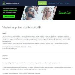 ADVOKATnaWEBE.sk - právne poradenstvo online - Vlastnícke právo k balkónu/lodžii
