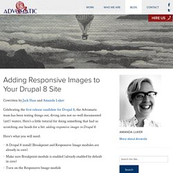 Adding Responsive Images to Your Drupal 8 Site - Advomatic