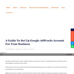 A Guide To Set Up Google AdWords Account For Your Business