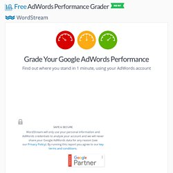 AdWords - Grade Your Google AdWords Account Performance