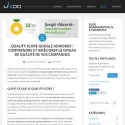 Adwords : améliorer son Quality Score