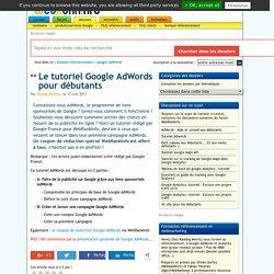 Google AdWords : guide complet pour démarrer vos campagnes