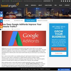 How Does Google AdWords Improve Your Website Traffic? - TweetAngels