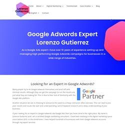 Google Adwords Expert Lorenzo Gutierrez