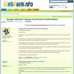 Google Adwords impose le paiement automatique : AdWords