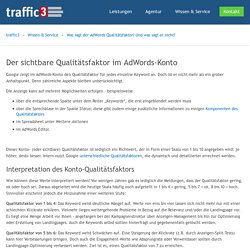 Was sagt der AdWords Qualitätsfaktor? Und was sagt er nicht?