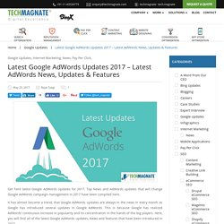 Latest Google AdWords Updates 2017- Top News & Features by AdWords