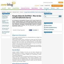 Google Adwords Zertifikat - Was ist das und wie bekommt man es