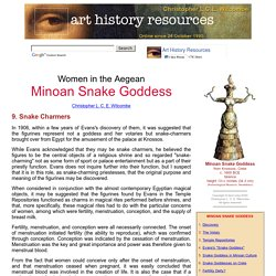 Women in the Aegean: Minoan Snake Goddess: 9. Snake Charmers