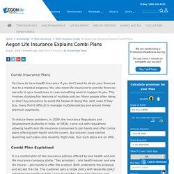 Aegon Life Insurance Explains Combi Plans