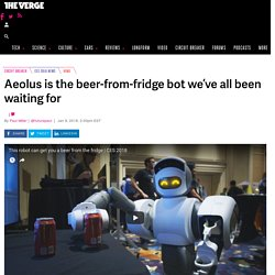 Aeolus is the beer-from-fridge bot we've all been waiting for