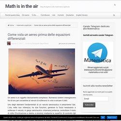 Come vola un aereo prima delle equazioni differenziali