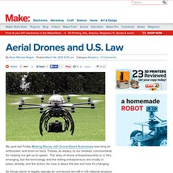Aerial Drones and U.S. Law
