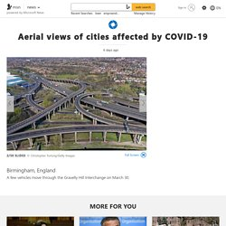 Aerial views of cities affected by COVID-19
