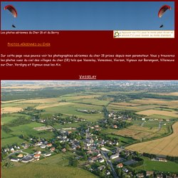 Photo aérienne-vu du ciel-du cher 18 de Vasselay, Venesmes, Vierzon, Vignoux sur Barangeon, Villeneuve sur Cher, Verdigny et Vignoux sous les Aix