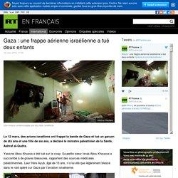 Gaza : une frappe aérienne israélienne a tué deux enfants