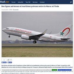 Des lignes aériennes et maritimes prévues entre le Maroc et l'Inde