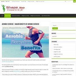 Major Benefits of Aerobic Exercise
