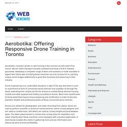 Aerobotika: Offering Responsive Drone Training in Toronto