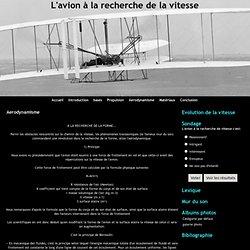 Aerodynamisme - L'avion à la recherche de la vitesse