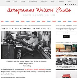 Aerogramme Writers' StudioStephen King's Reading List for Writers