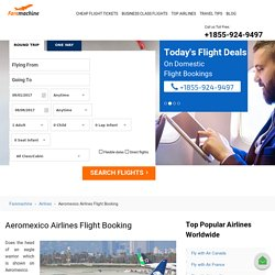 Book Aeromexico Flights Ticket & Reservations