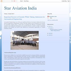 Star Aviation India: Important Factors to Consider While Taking Admission for Aeronautical Engineering