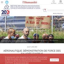 Jeudi, 9 Juillet, 2020 Aéronautique. Démonstration de force des salariés d'Airbus Bruno Vincens