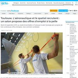 Toulouse. L'aéronautique et le spatial recrutent : un salon propose des offres d'emploi à la pelle